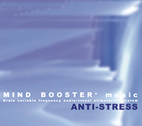 Anti-Stress - Mind Booster Music